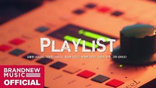 Playlist - Brand New Music Artists