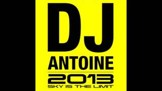 DJ Antoine - Sky is the Limit (HD/HQ)