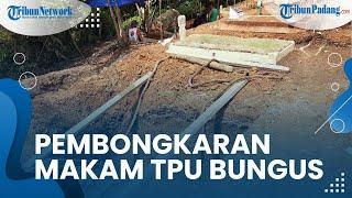 Klarifikasi DLH Padang tentang Pembongkaran Puluhan Makam Jenazah Covid-19 di TPU Bungus