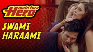 Harami  Sawami - Dialogue Promo 3 - Main Tera Hero