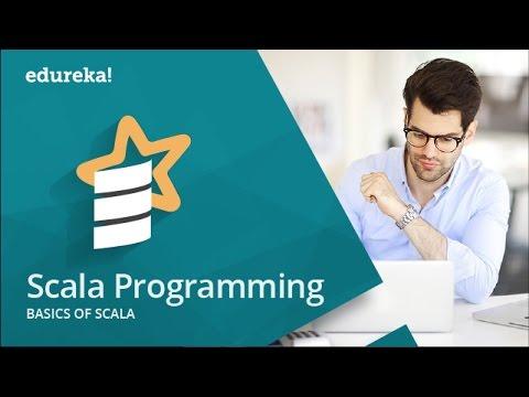Scala Tutorial   Scala Tutorial For Beginners   Spark Training   Edureka