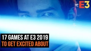 17 E3 2019 Games To Get Excited About