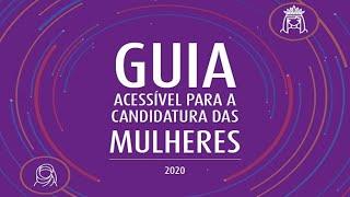 Secretaria da Mulher - Lançamento virtual da Guia Acessível para a Candidatura das Mulheres - 28/05/2020 14:30