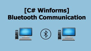 [C# Winforms] Bluetooth Communication between PCs