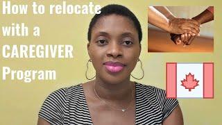 HOW TO RELOCATE WITH A CAREGIVER PROGRAM