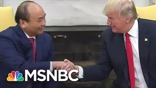 President Donald Trump Meets Vietnam Prime Minister Phuc | MSNBC thumbnail