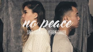 Sam Smith Ft. Yebba - No Peace (Cover)