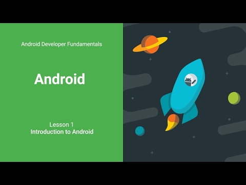 Intro to Android (Android Developer Fundamentals, Unit 1: Lesson ...