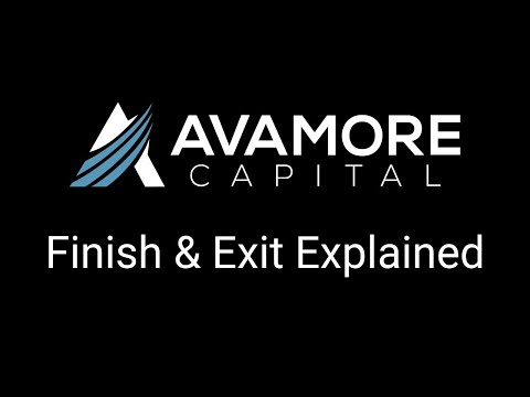 Avamore's Finish & Exit Product and Scenarios