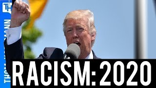 Trump Pushes Racism Harder and It Could Get Him Re-Elected