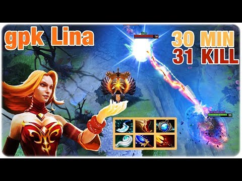 gpk Lina   31 Kills in 30 Min   Next Level Dota 2 Lina Gameplay