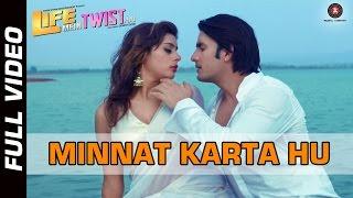 Minnat Karta Hu Official Video | Life Mein Twist Hai | Javed Ali