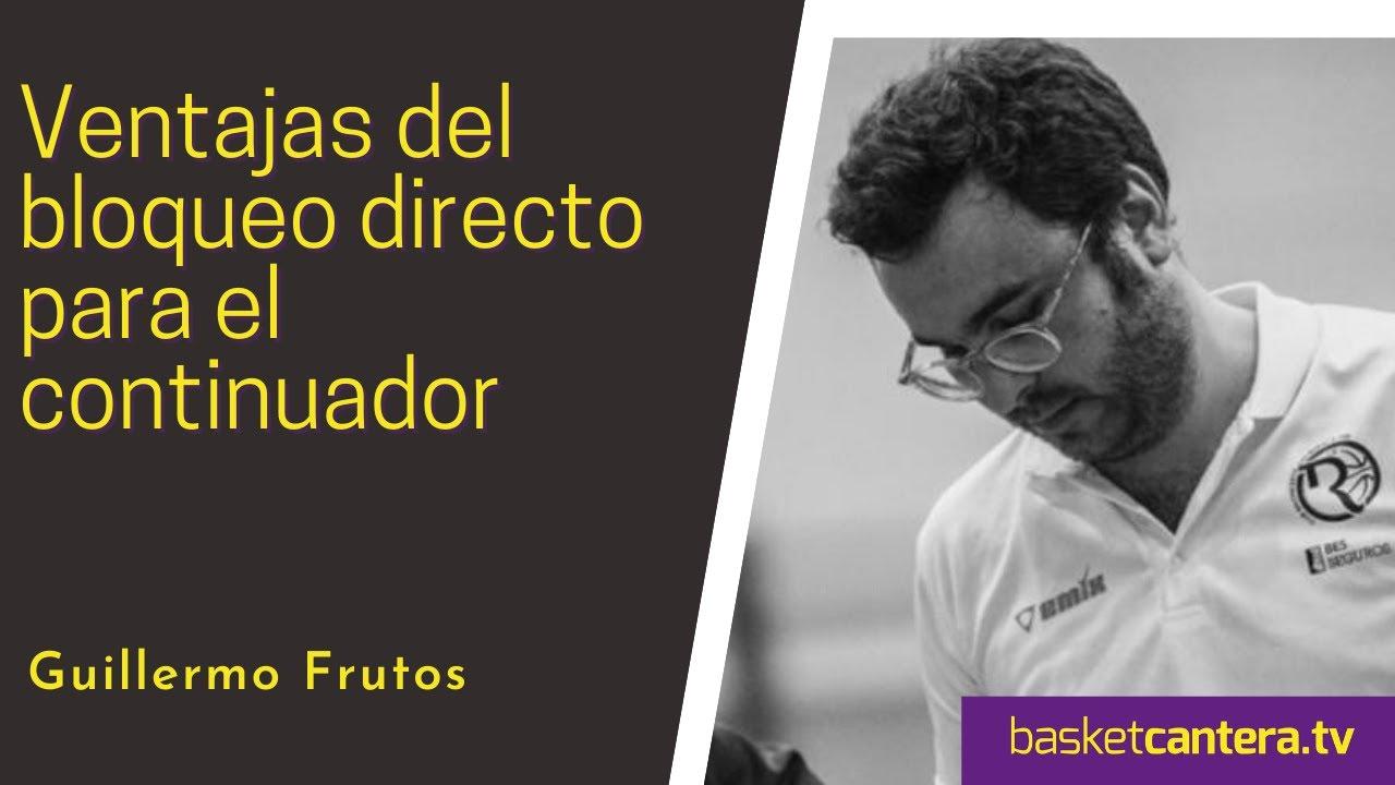 Análisis Táctico: VENTAJAS DEL BLOQUEO DiRECTO PARA EL CONTiNUADOR. Por Guillermo Frutos