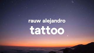 Rauw Alejandro – Tattoo (Letra / Lyrics)