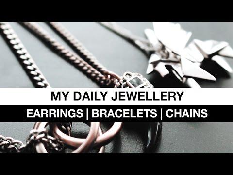 My Daily Jewellery: Earrings, Bracelets & Chains