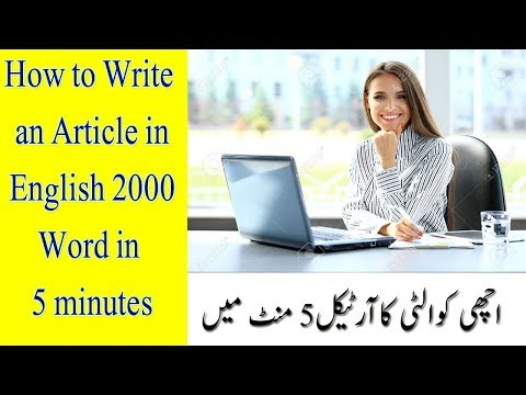 How to Write an Article in English 2000 word in 5 minutes    Unique & Free Article