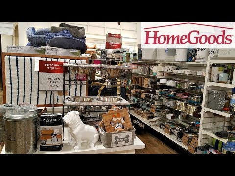 HOMEGOODS SHOP WITH ME PET BEDDING TOYS WALK THROUGH 2018