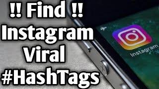How To Find Instagram Viral #HashTags || Instagram Par #HashTags Lagakar Likes & Followers Badhao !!