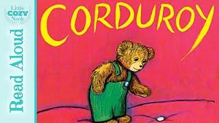Corduroy By Don Freeman - READ ALOUD Books For Kids