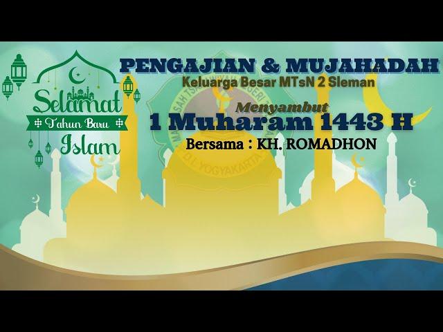 Pengajian dan Mujahadah 1 Muharam 1443 H
