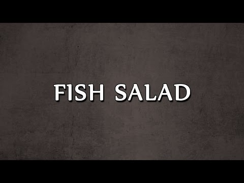 FISH SALAD  2 | SALAD RECIPES | EASY TO LEARN
