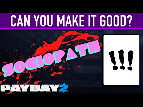 sociopath perk deck :: PAYDAY 2 General Discussions