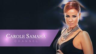 تحميل اغاني Carole Samaha - Ya Azaby / كارول سماحة - يا عذابي MP3