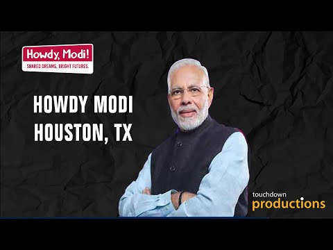 Howdy Modi - Live from Houston, TX | Touchdown Productions