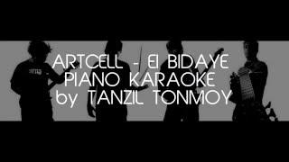 Ei Bidaye - Artcell - Piano Karaoke by Tanzil Tonmoy