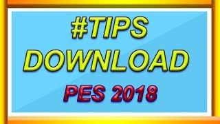 CARA DOWNLOAD PES 2018 | PC & LAPTOP