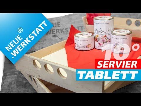 Das 10° Modell: Serviertablett, schnell und einfach selber bauen!!! | NEUE.WERKSTATT