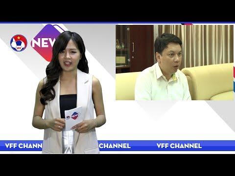 VFF NEWS SỐ 49 | Chủ tịch liên đoàn bóng đá châu Á chinh thức sang thăm Việt Nam