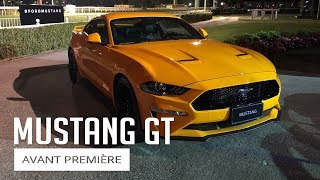 Avant Première - Ford Mustang GT 2018