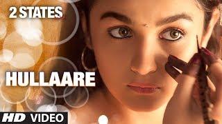 2 States Hullaare Mp3 Song Arjun Kapoor Alia Bhatt Shankar Mahadevan