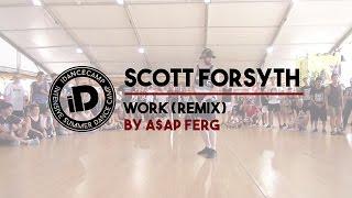 "Scott Forsyth ""Work by A$AP Ferg (remix)"" - IDANCECAMP 2015"