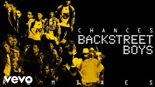 Backstreet Boys - Chances (Marc Stout & Scott Svejda Remix (Audio))