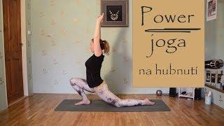 POWER JOGA | Rychlá jóga na hubnutí