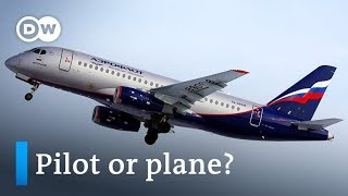 Moscow: What Caused The Aeroflot Sukhoi Superjet 100 To Crash? | DW News