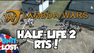 Lambda Wars - Half-Life 2 RTS!?