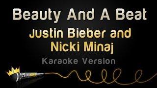 Justin Bieber And Nicki Minaj - Beauty And A Beat (Karaoke Version)
