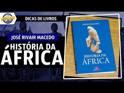 História da África, de José Rivair Macedo