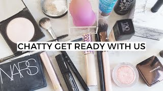 Chatty Get Ready With Me   Everyday Makeup Routines