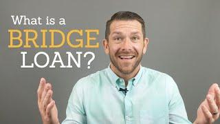 What is a bridge loan - How do bridge loans work?