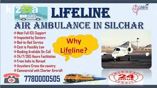 Pertinent Evacuation by Lifeline Air Ambulance in Silchar Meets ICU Care