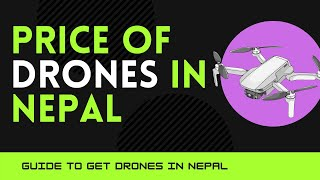 Cheap and expensive DJI drones in Nepal | Where to buy drone in Nepal? | Price of drones in Nepal