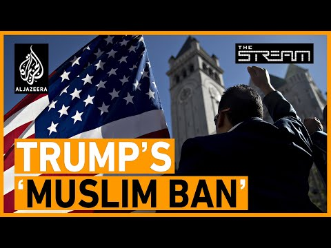 Has Trump's 'Muslim ban' achieved anything? | The Stream