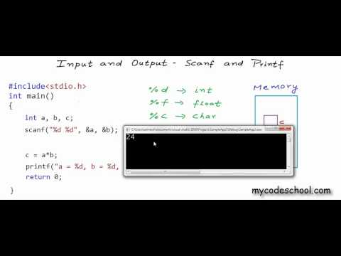 Input and Output:  Printf and Scanf – C Programming Tutorial 06