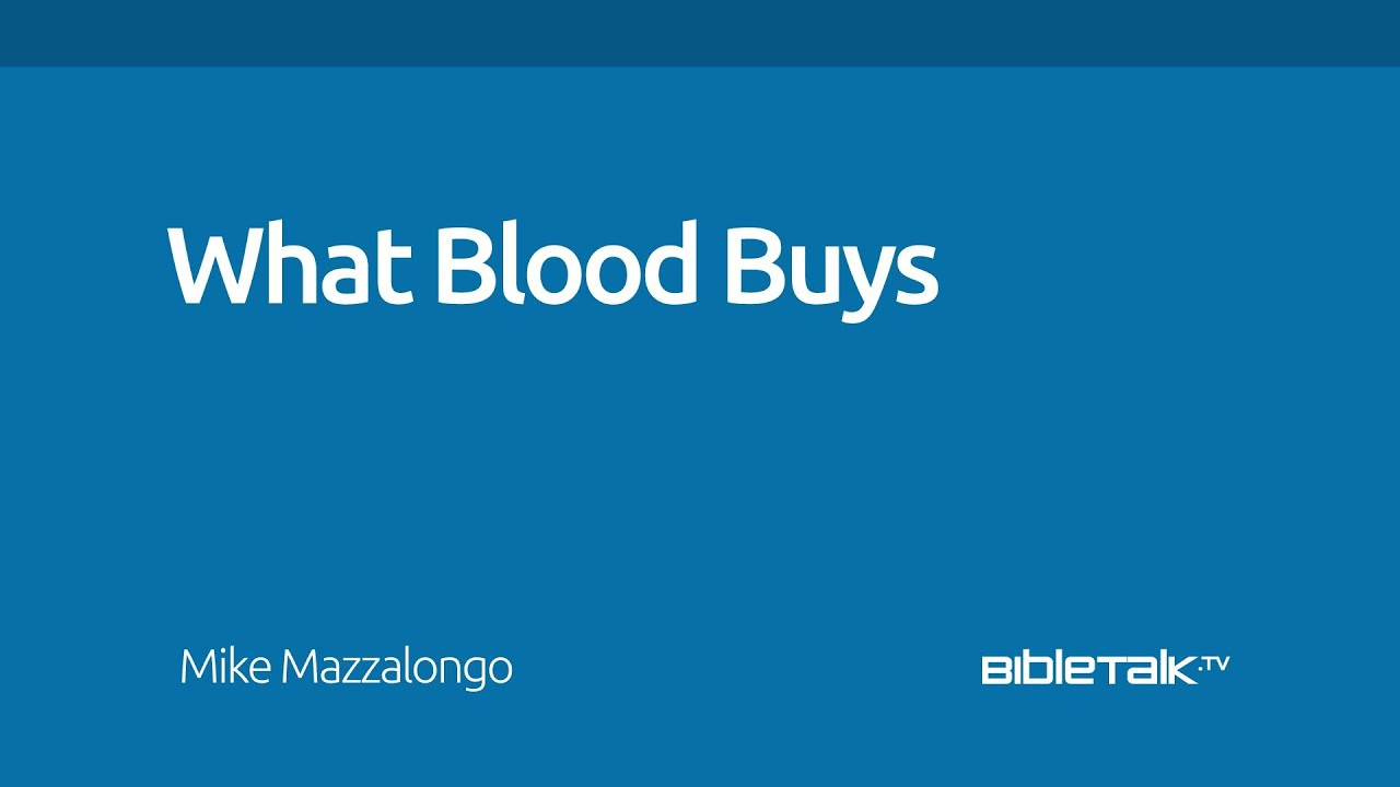 What Blood Buys