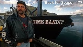Capt. John and the Time Bandit back on Deadliest Catch for Season 17, it's looking that way.