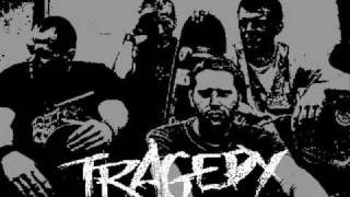 Tragedy - The Intolerable Weight